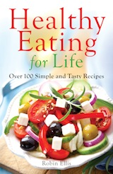 Healthy Eating For Life by Robin Ellis